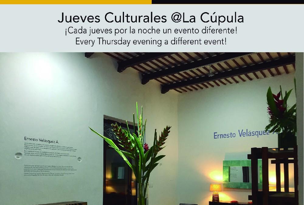 Conversación con Ernesto Velázquez. Jueves Culturales @La Cúpula